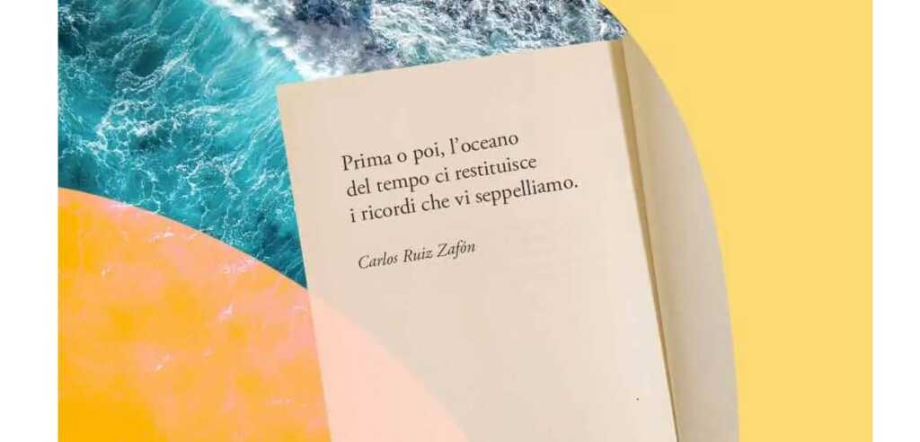 """""""Prima o poi, l'oceano del tempo ci restituisce i ricordi che vi seppelliamo"""" di Zafón"""