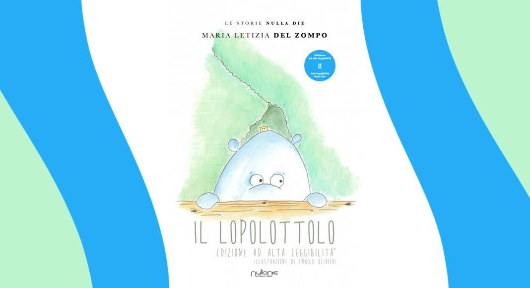 """""""Il Lopolottolo"""", quando la poesia diventa fiaba"""