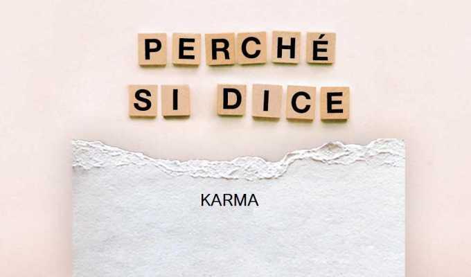 """Perché si dice """"karma"""", l'origine e il significato della parola"""