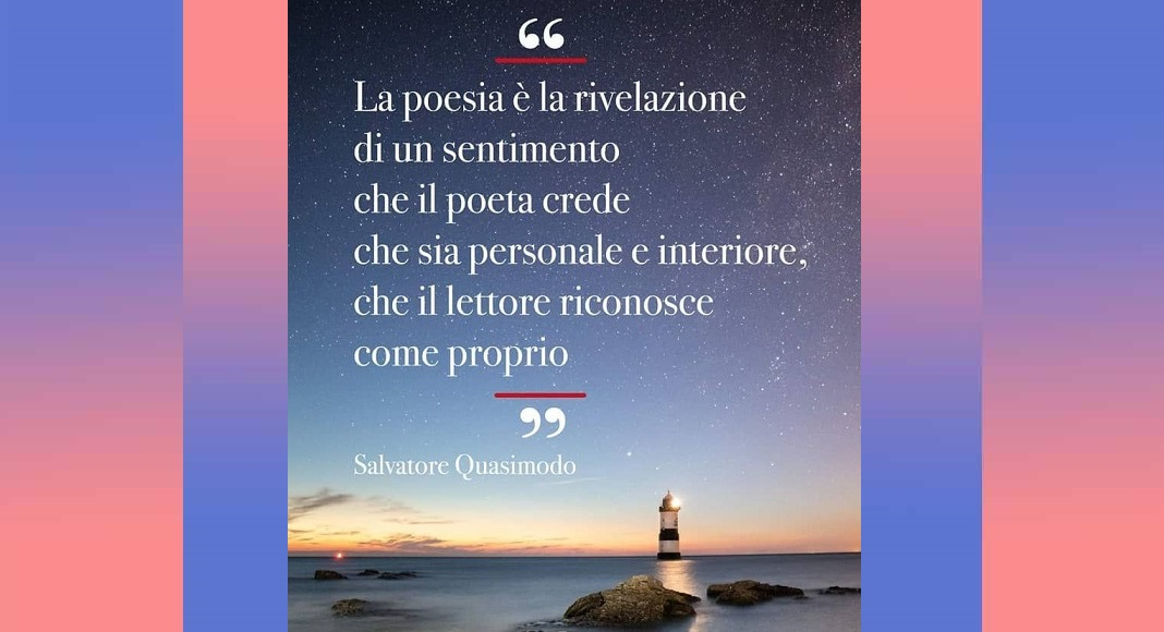 """""""La poesia è la rivelazione di un sentimento..."""" di Salvatore Quasimodo"""