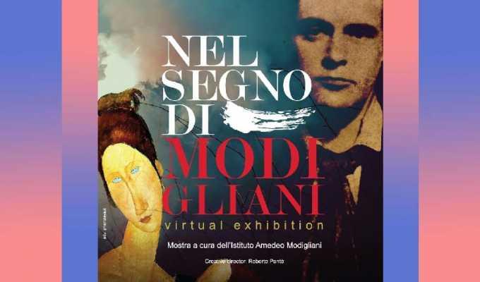 """""""Nel segno di Modigliani"""", la virtual exhibition per il centenario dell'artista"""