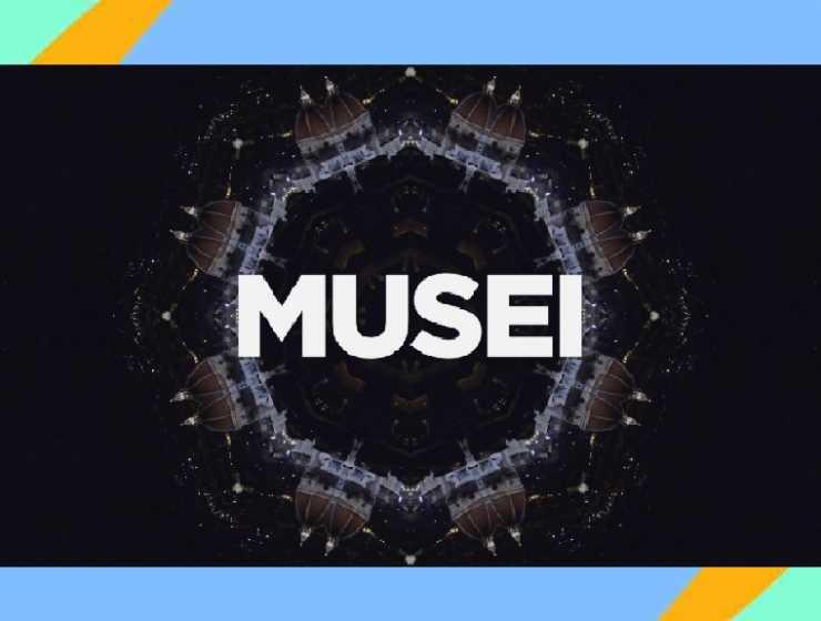 """""""Musei"""", un viaggio nei musei più prestigiosi e importanti d'Italia"""