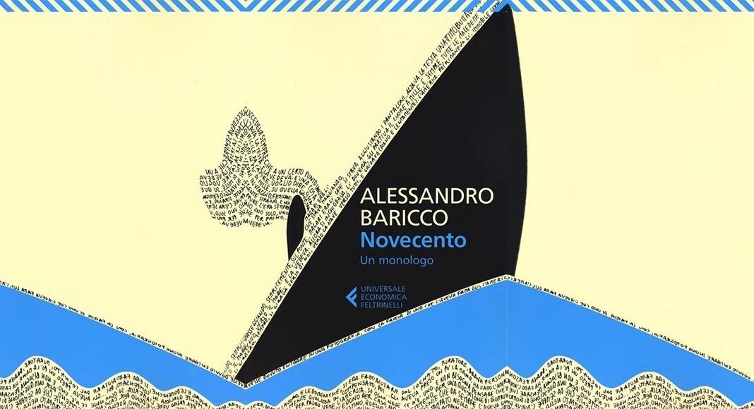 """""""Novecento"""" di Baricco e la profonda riflessione sul senso della vita"""