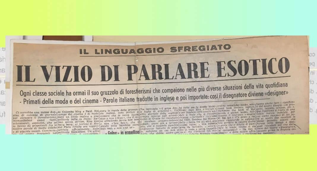 """Perché in Italia abbiamo il """"vizio di parlare esotico"""""""