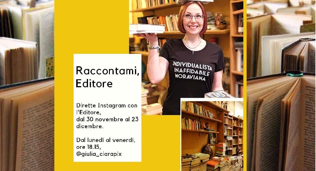 """Raccontami, Editore"", lo spazio Instagram dedicato alle case editrici"
