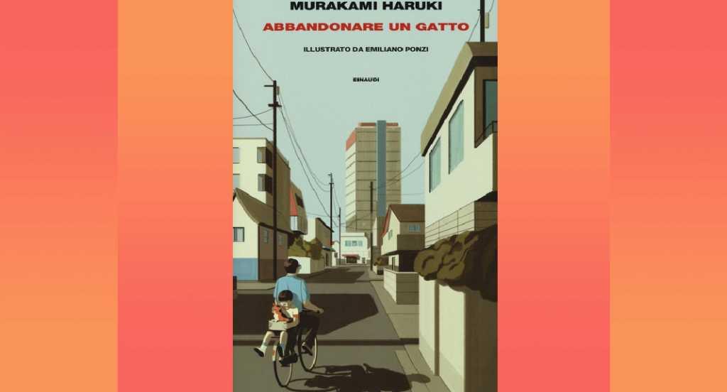 """Perché """"Abbandonare un gatto"""" di Haruki Murakami è un libro da leggere"""