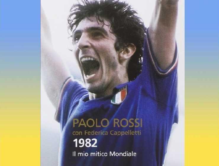 E' morto Paolo Rossi, i libri da leggere sull'eroe del Mondiale 1982