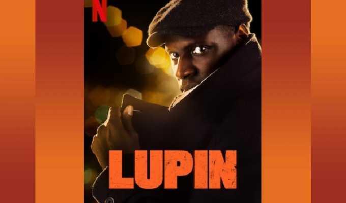 Lupin, perché la serie tv su Netflix è diventata un successo di pubblico