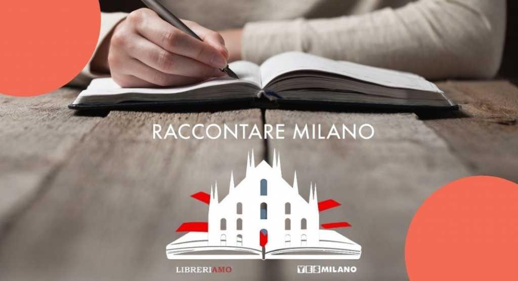 L'importanza di raccontare la propria città: Raccontare Milano