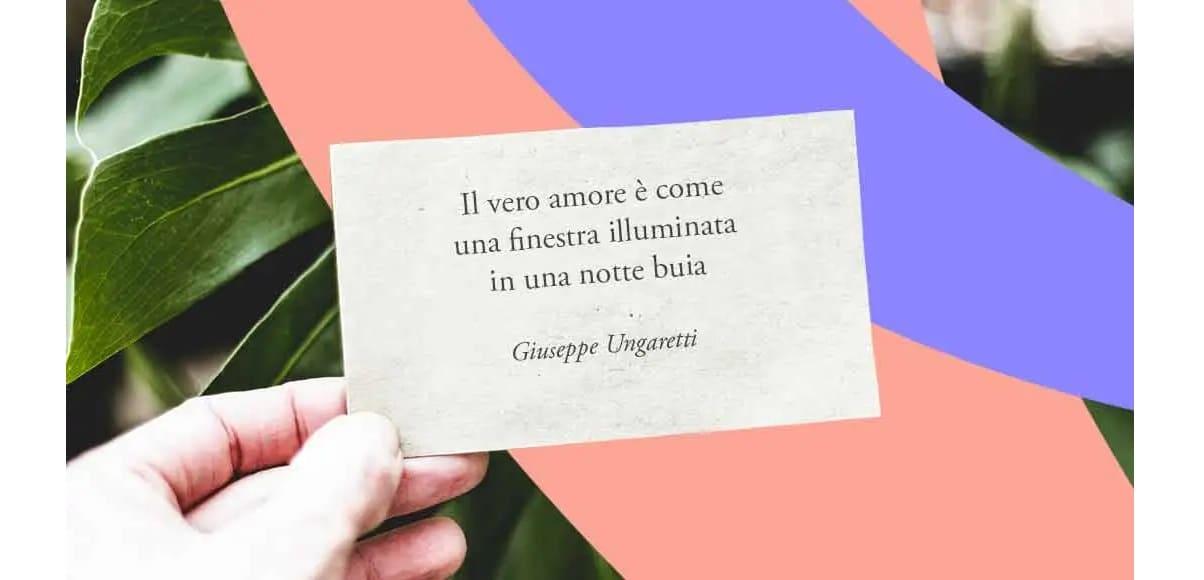 Cos'è il vero amore secondo Giuseppe Ungaretti