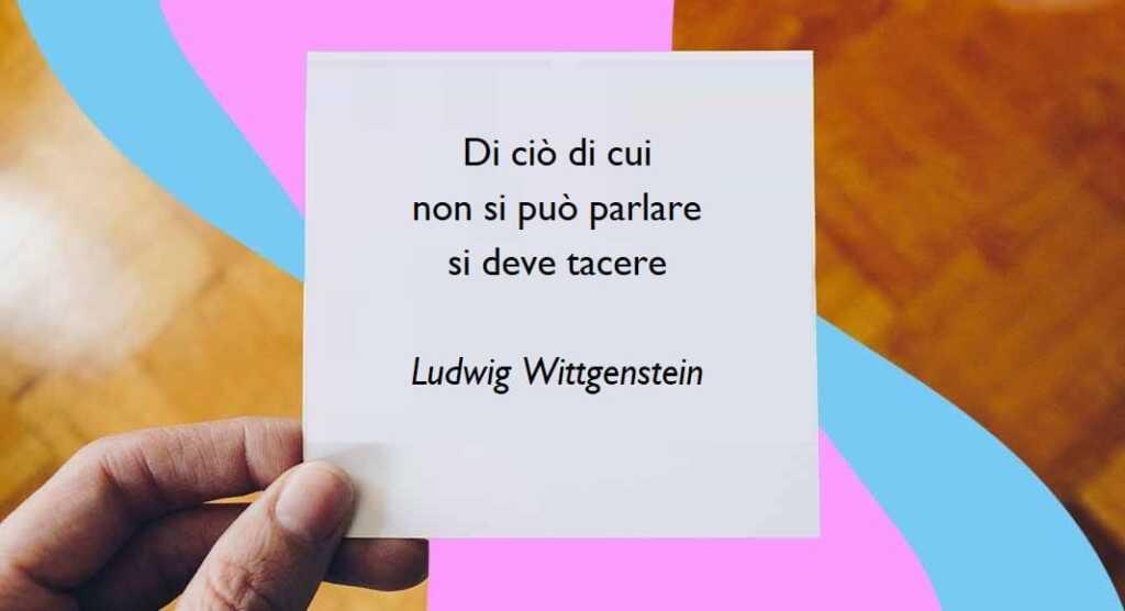 Il valore delle parole secondo il filosofo Ludwig Wittgenstein