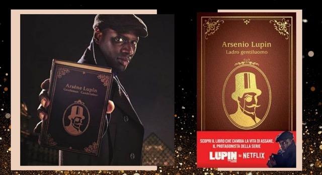 Arsenio Lupin, esce la nuova edizione del libro tratta dalla serie tv Netflix