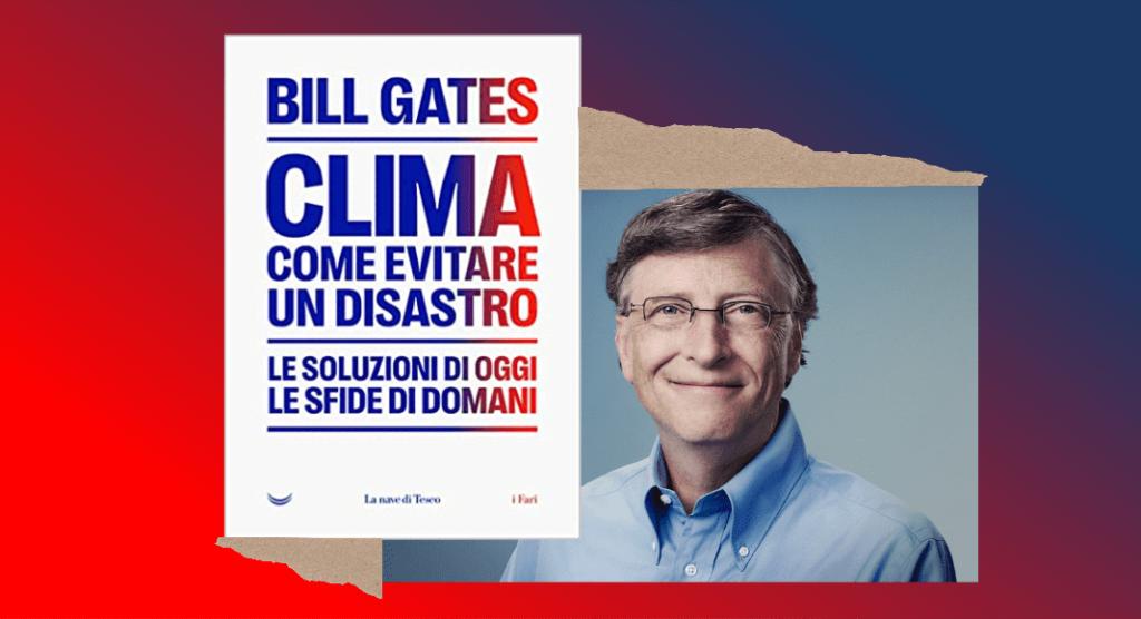Clima-Come-evitare-un-disastro-Il-nuovo-libro-di-Bill-Gates