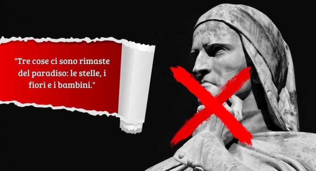 """""""Tre cose ci sono rimaste..."""" la bufala dell'aforisma attribuito a Dante"""