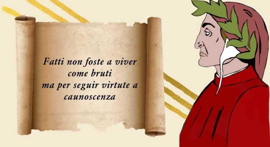 """Dante, il significato del verso """"Fatti non foste a viver come bruti..."""""""