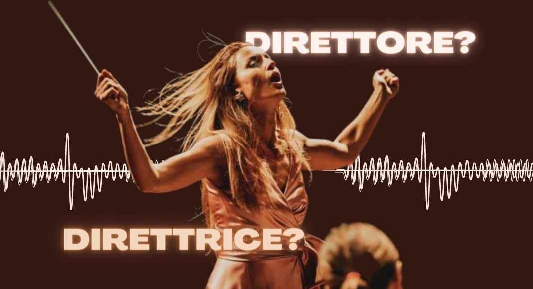"""Si dice """"direttore"""" o """"direttrice"""" d'orchestra? La risposta della Crusca"""