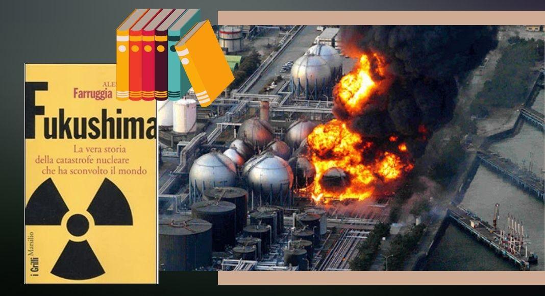 10 anni dal disastro di Fukushima: ecco 5 libri da leggere a riguardo