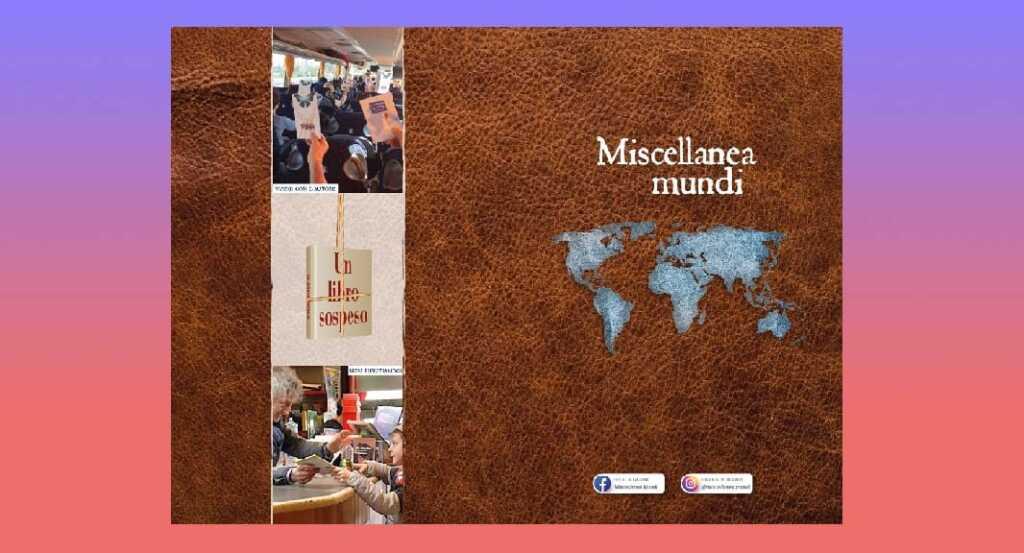 Miscellanea Mundi, il libro che viene scritto viaggiando lungo l'Italia