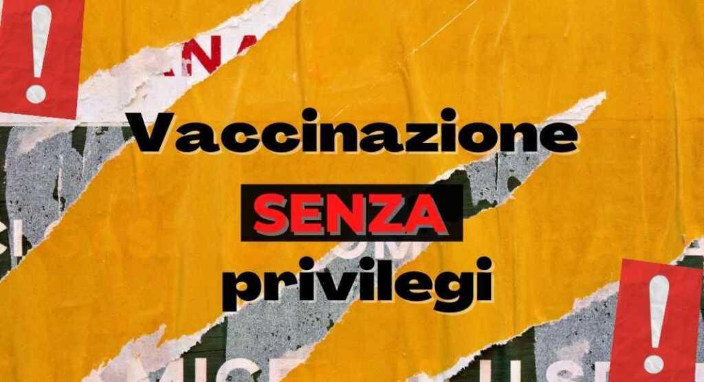 Vaccinazione, favorire il privilegio sarebbe l'errore più grande di chi governa