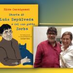 Un anno senza Luis Sepúlveda, esce la biografia scritta dalla sua traduttrice