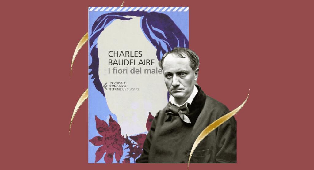 Charles Baudelaire e le similitudini con il male di vivere di oggi