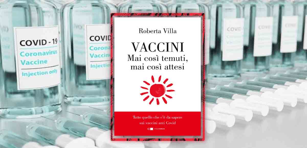 Perché non bisogna avere paura dei vaccini secondo la dott.ssa Roberta Villa