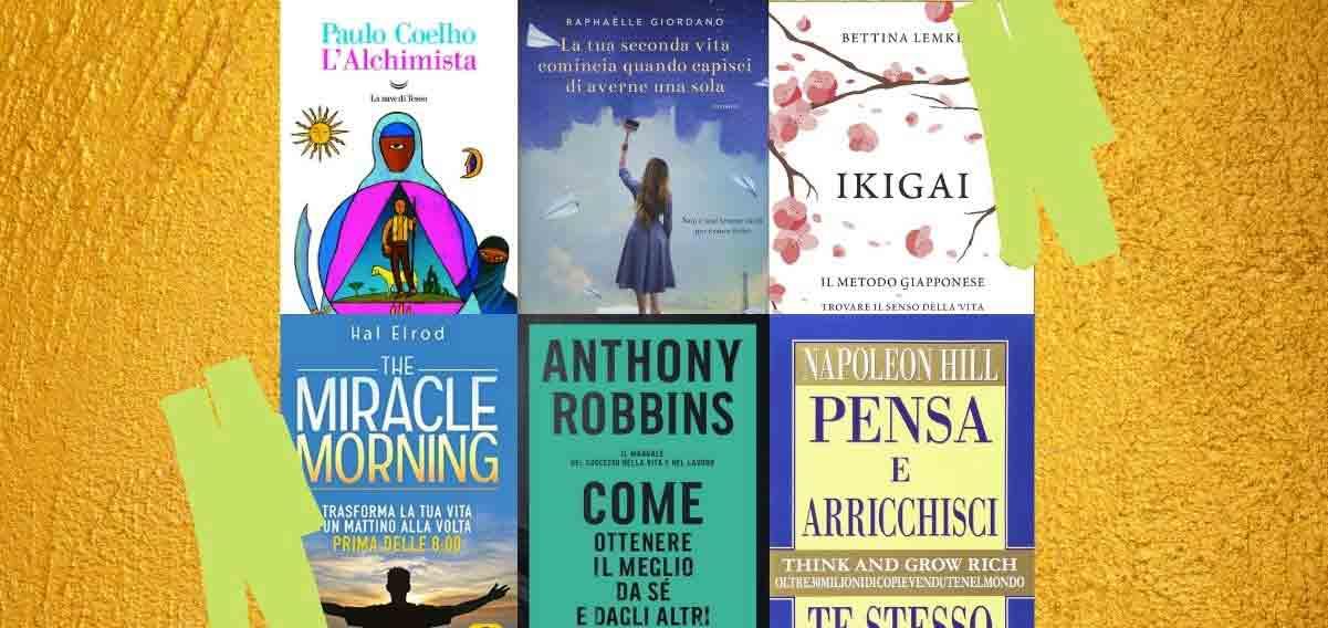 10 libri motivazionali da leggere per affrontare la vita