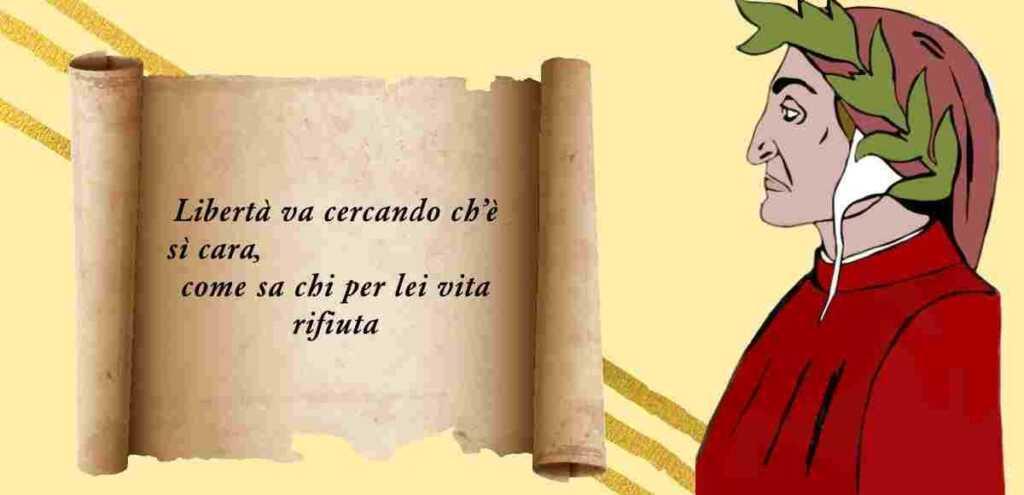 """Dante, il significato del verso """"Libertà va cercando ch'è sì cara..."""""""