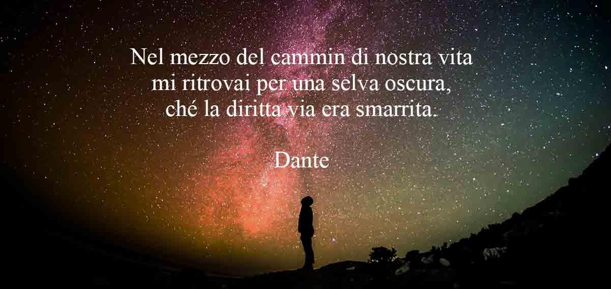 Dante, Nel mezzo del cammin di nostra vita