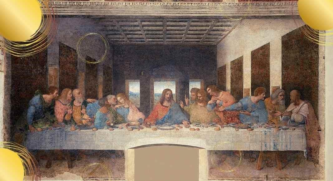 L'Ultima Cena, il capolavoro di Leonardo da Vinci e del Rinascimento italiano