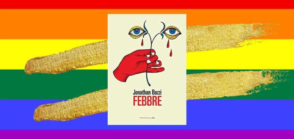 """""""Febbre"""", un libro da leggere contro i pregiudizi sull'omosessualità"""
