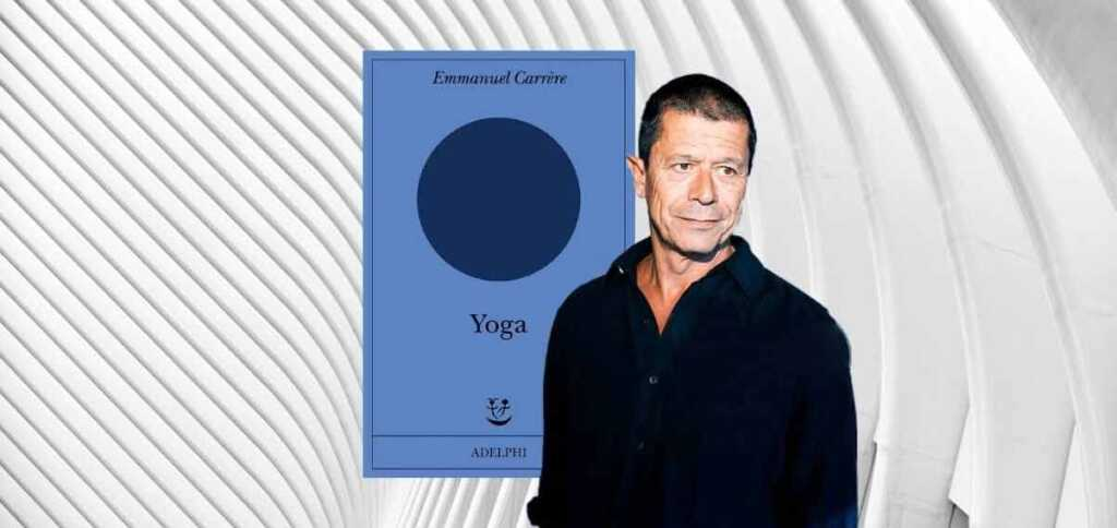 emmanuel-carrere-yoga-lotta-demoni-1201-568
