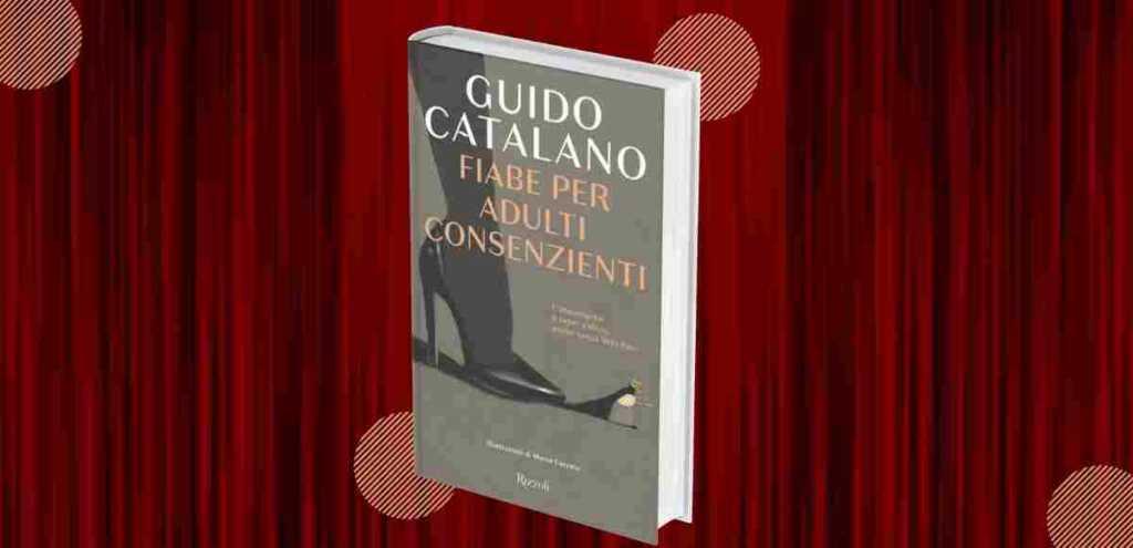 """""""Fiabe per adulti consenzienti"""", Guido Catalano e l'ironia"""