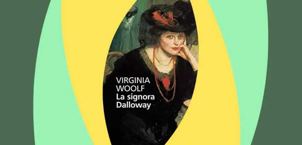 """""""Mrs Dalloway"""", cosa ci insegna il libro di Virginia Woolf"""