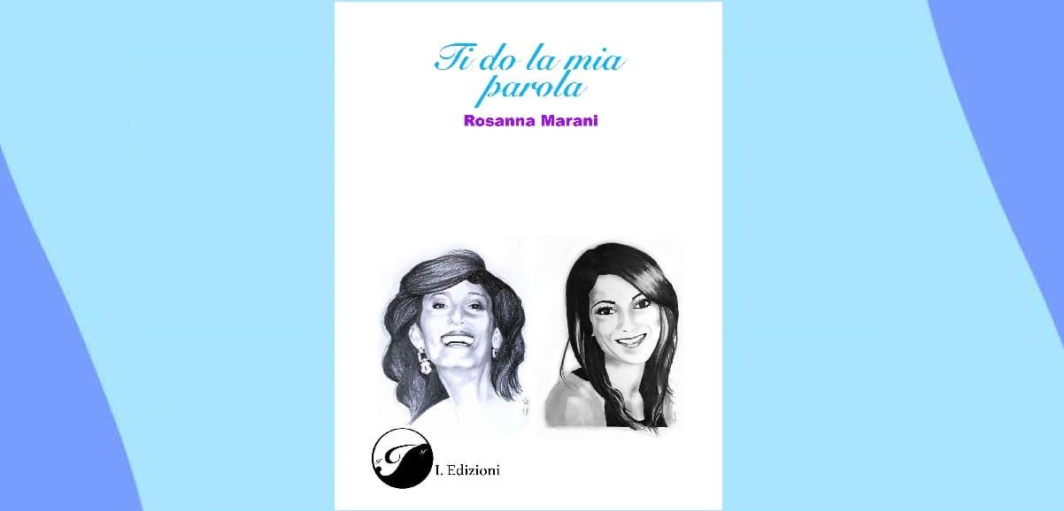 """Perché """"Ti do la mia parola"""" di Rosanna Marani è un libro da leggere"""