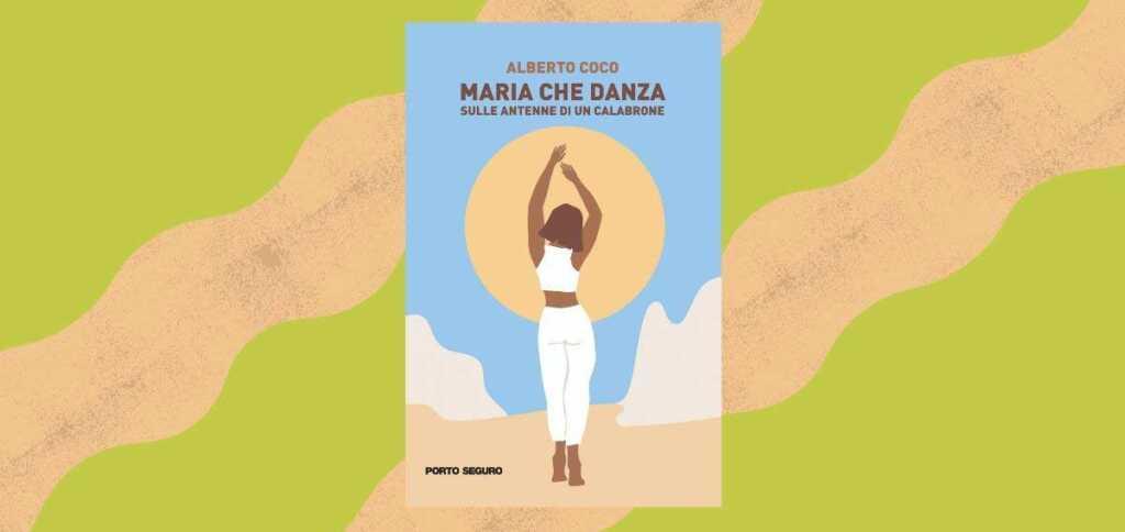 """""""Maria che danza sulle antenne di un calabrone"""", l'esordio letterario di Alberto Coco"""
