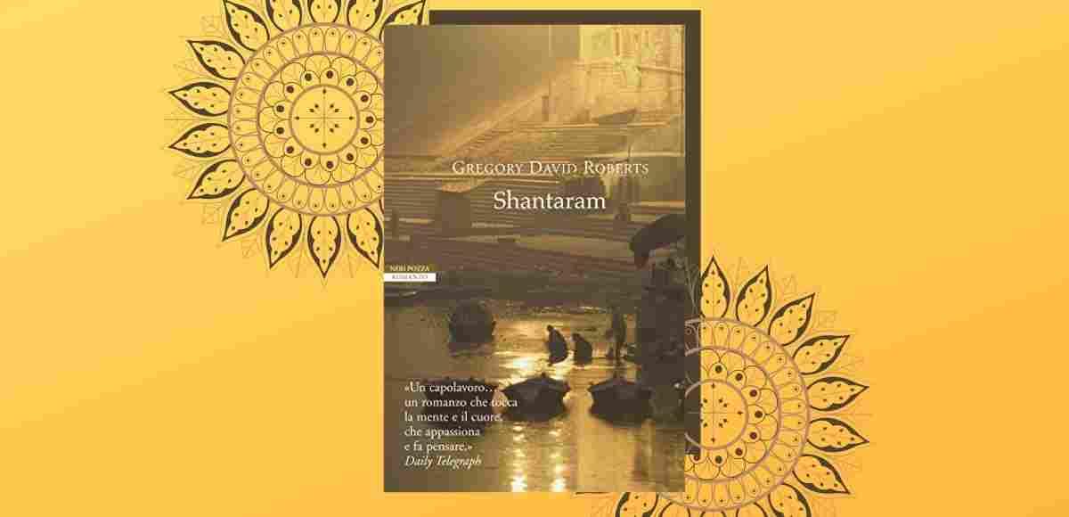 Shantaram, un libro per capire la filosofia orientale