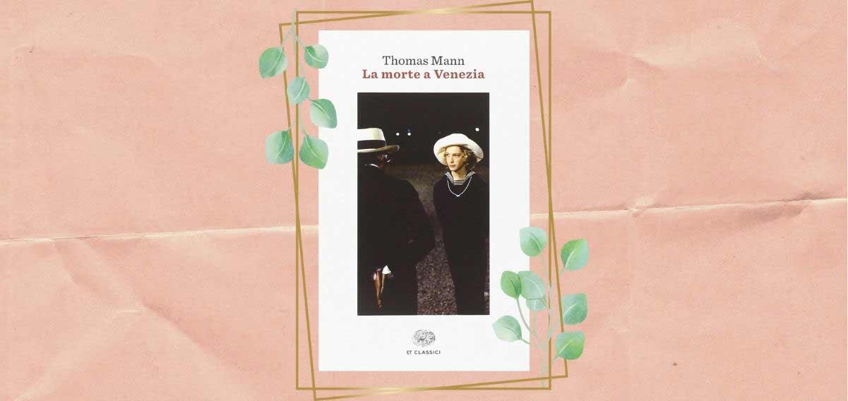 thomas-mann-la-morte-a-venezia-1201-568