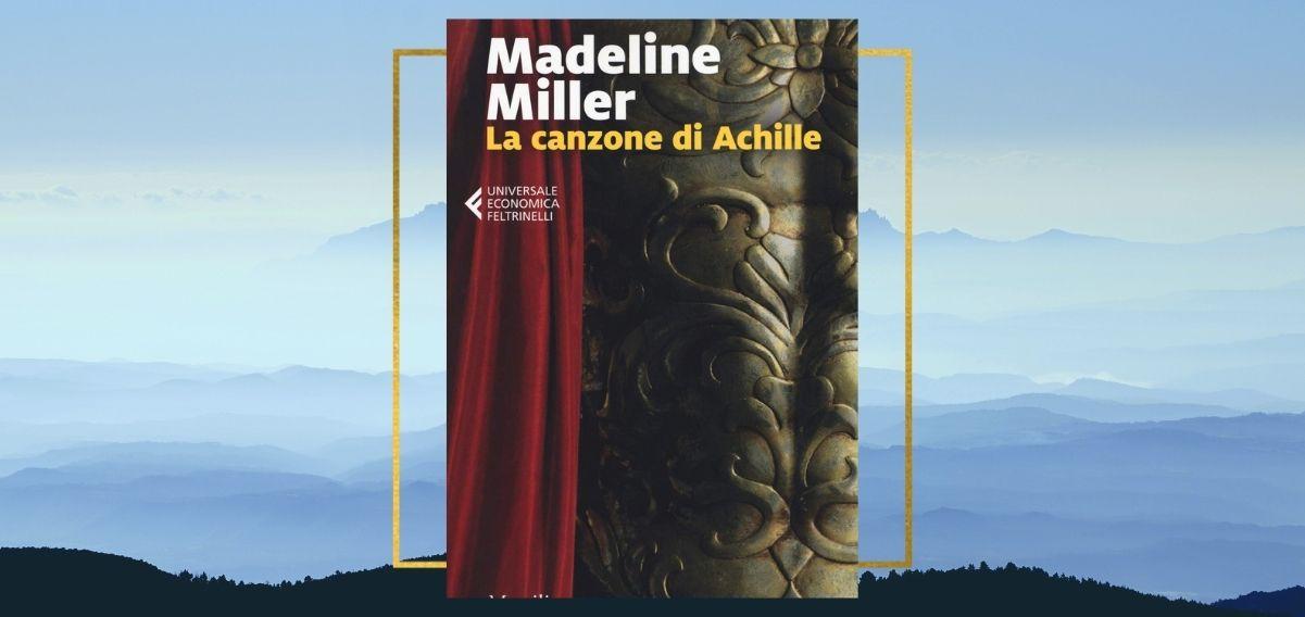 La canzone di Achille, rileggere la storia per comprendere il presente