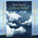 Canto per Europa di Paolo Rumiz, una fiaba tra mito e attualità
