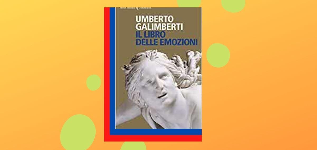 """""""Il libro delle emozioni"""", Umberto Galimberti alla scoperta delle ragioni del cuore"""