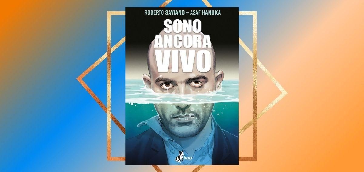 """""""Sono ancora vivo"""", Roberto Saviano si racconta in una graphic novel"""